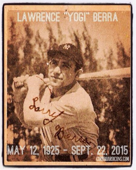 In Memoriam: Yogi Berr May 12, 1925-Sept. 22, 2015